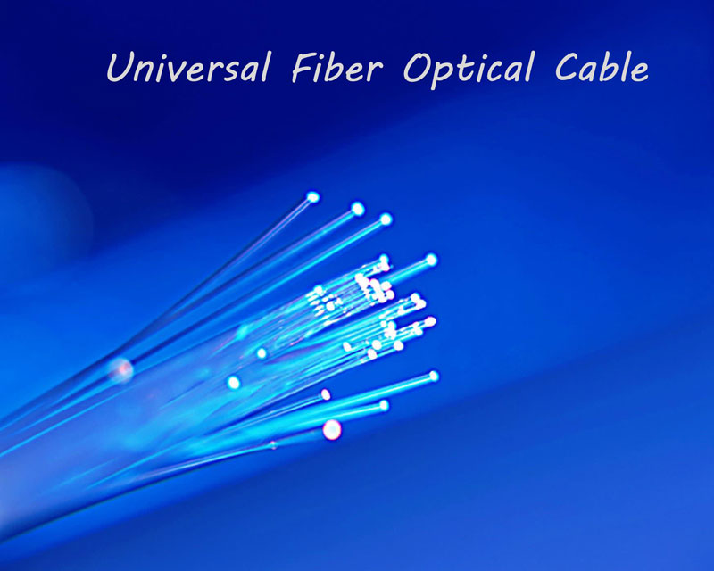 universal fiber optical cable